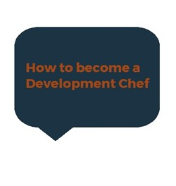 how to become a development chef link